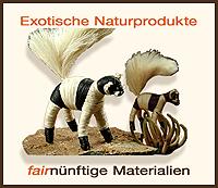 Exotische Naturprodukte